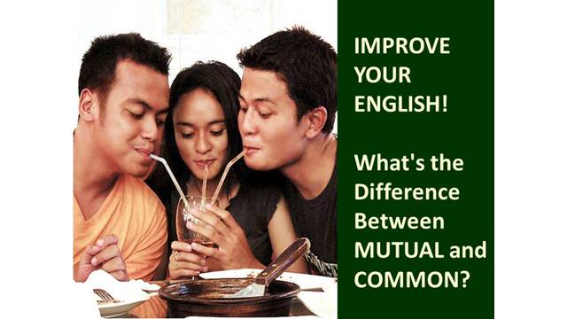 mutual and common - the difference