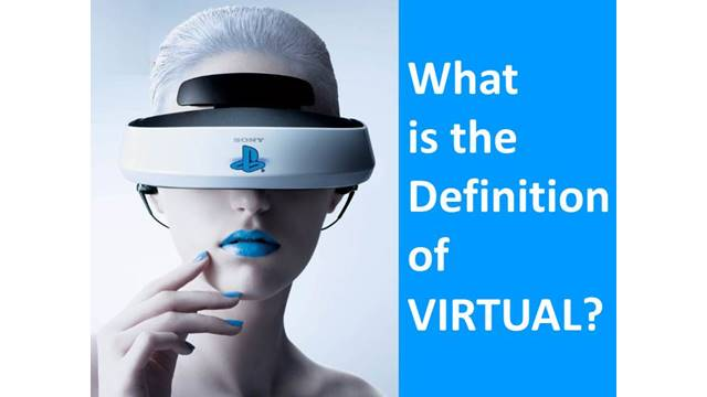 What is the Meaning of VIRTUAL?