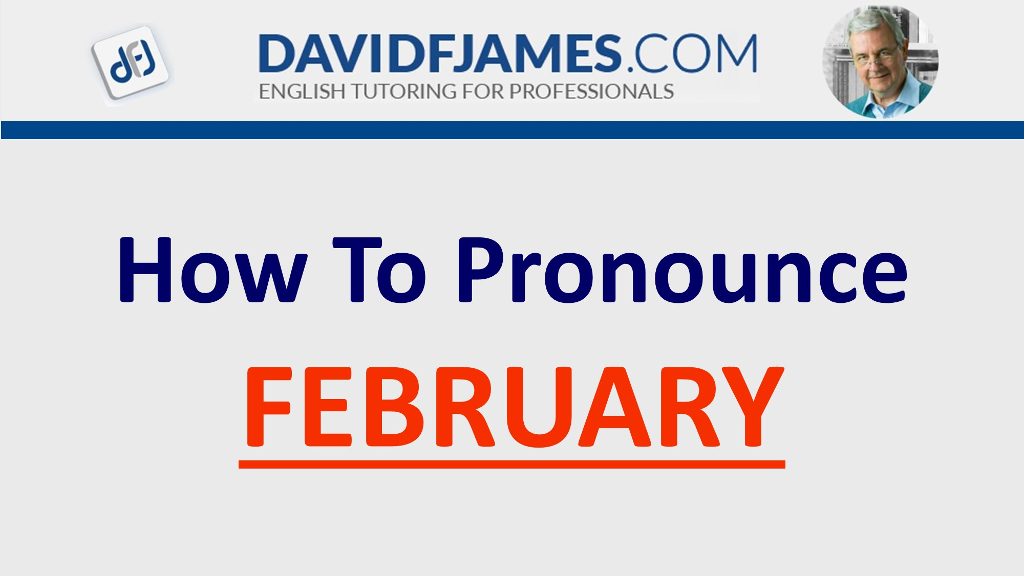 How to Pronounce FEBRUARY