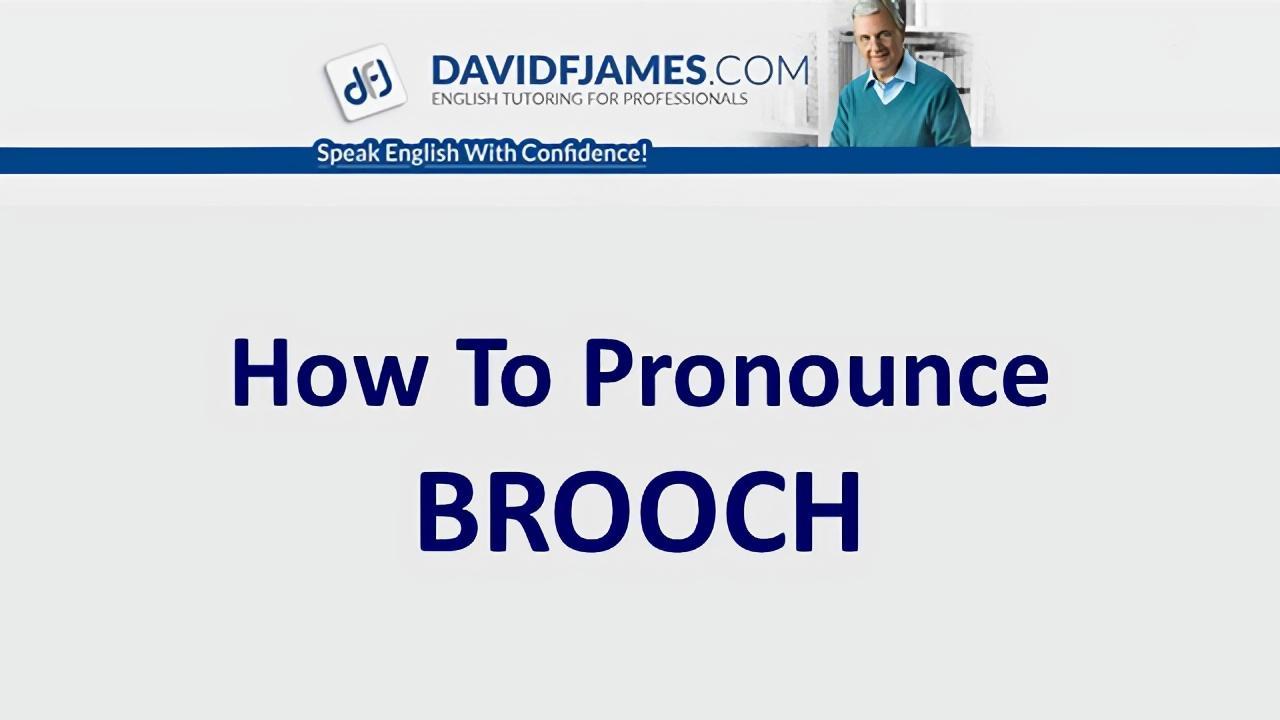 pronounce brooch