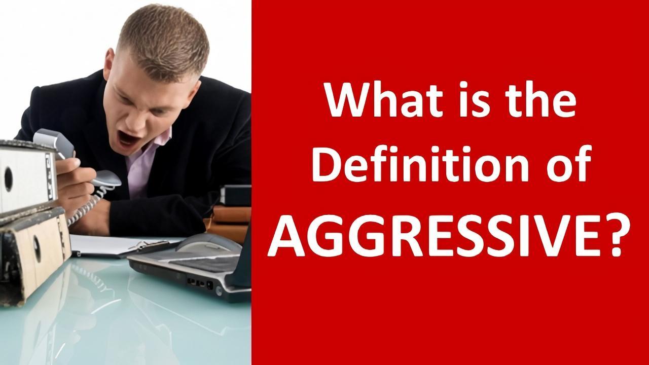 definition aggressive