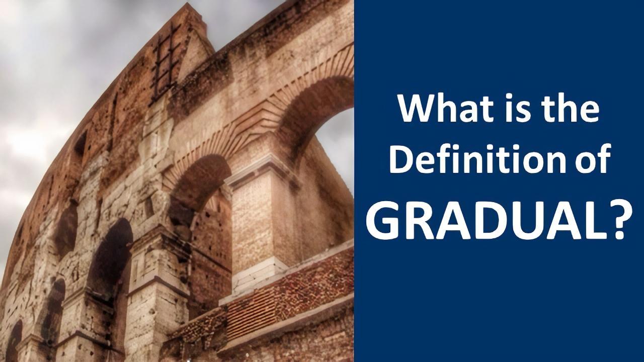 definition gradual