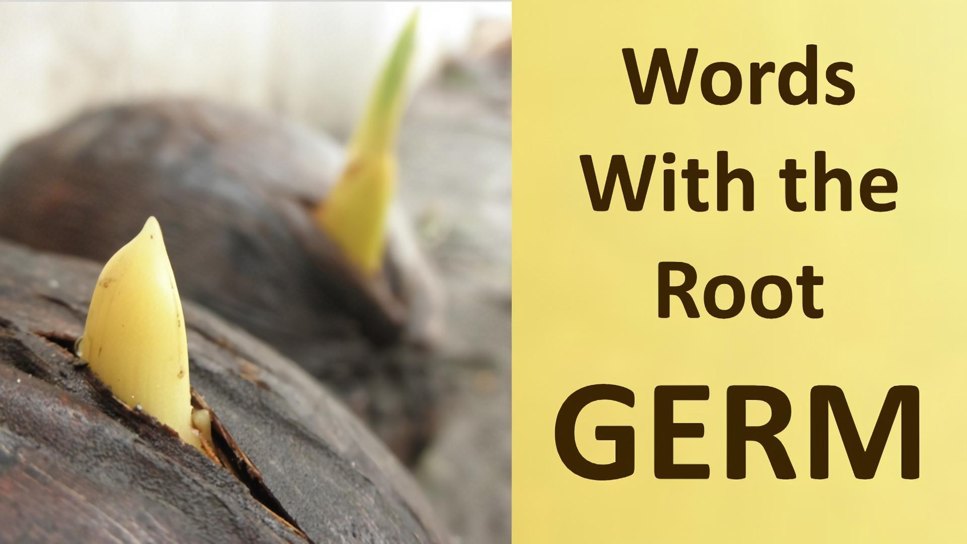 word root germ