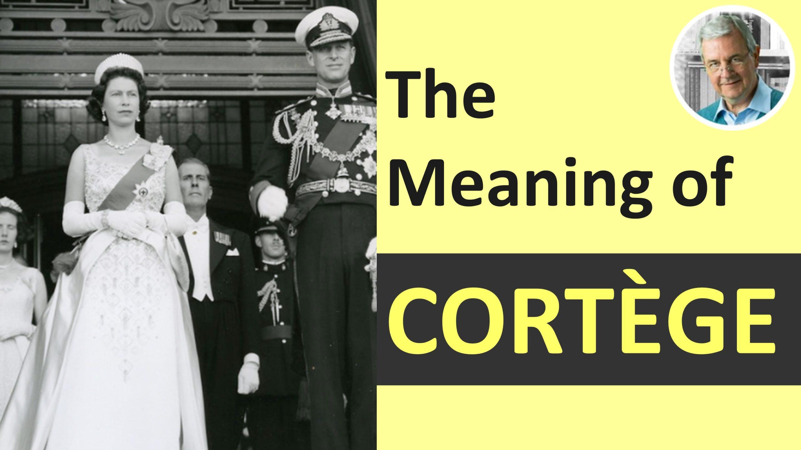 definition of cortege