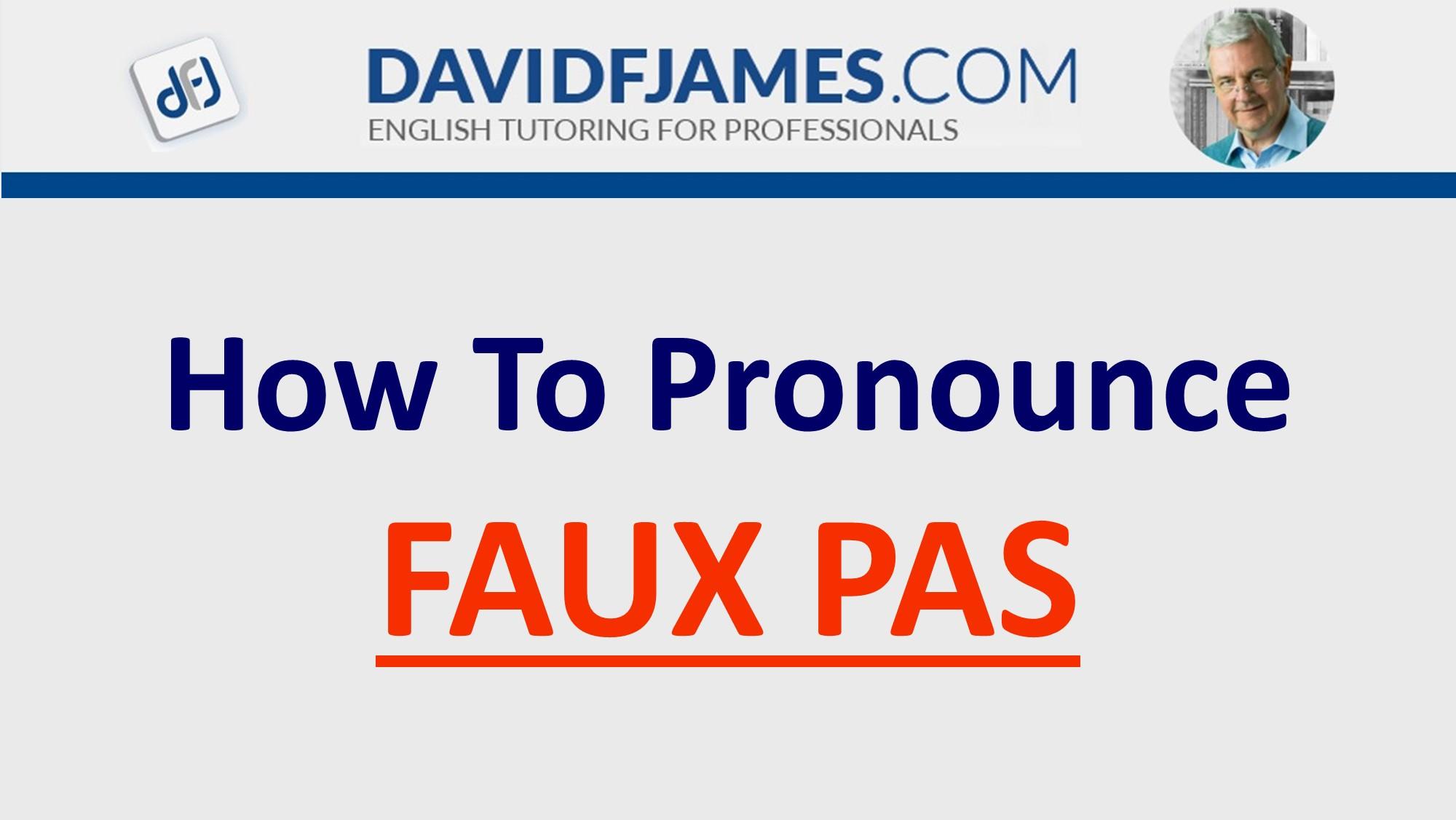 how to pronounce faux pas