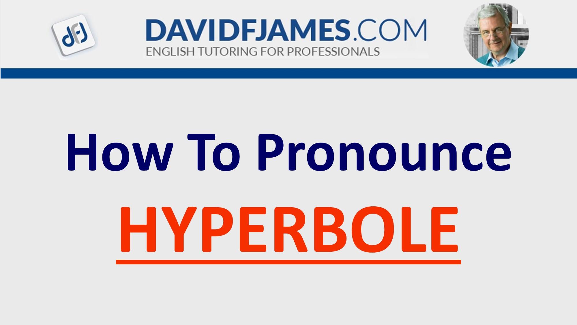 how to pronounce hyperbole