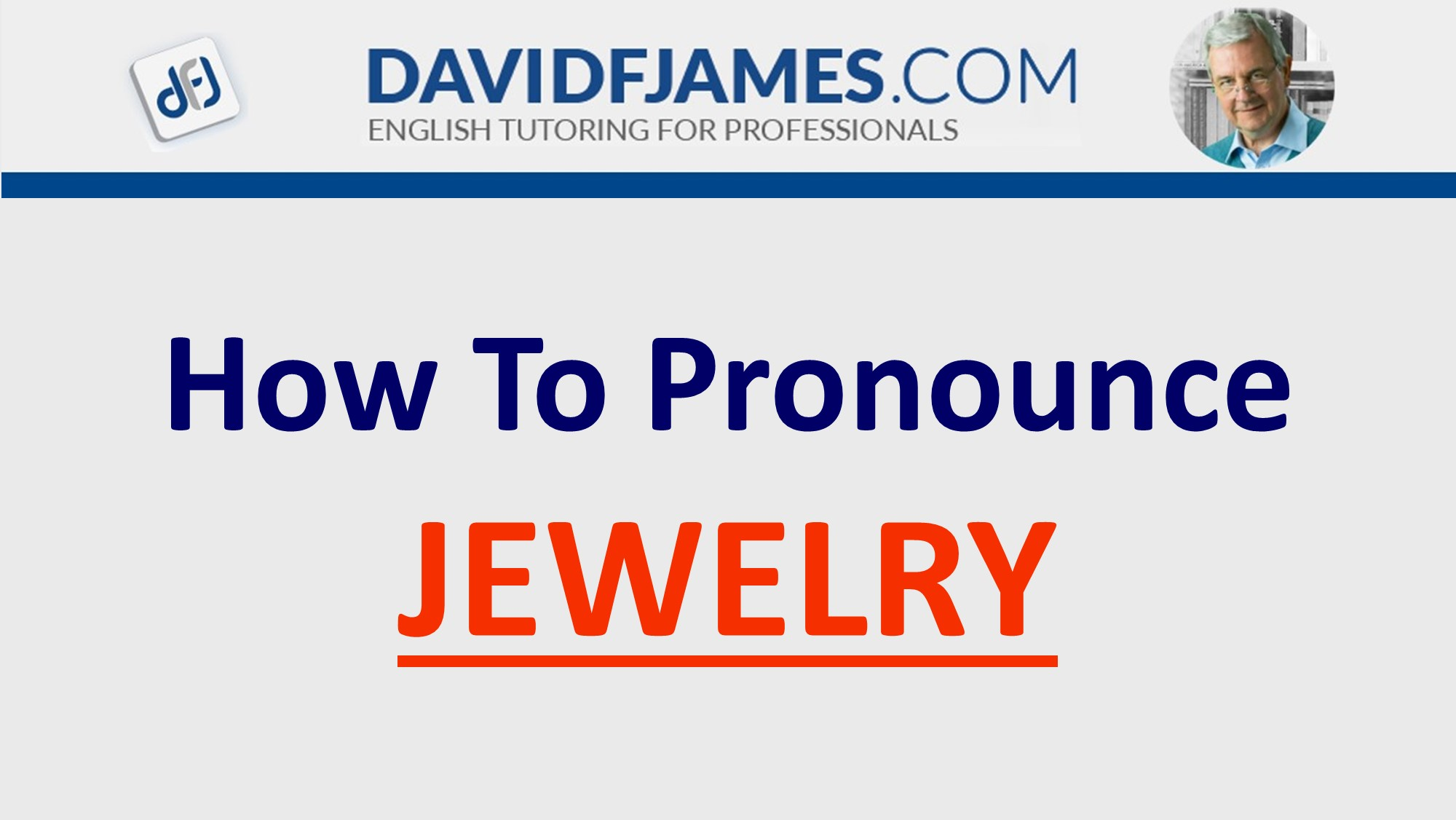 how to pronounce jewelry correctly